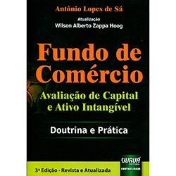 Fundo de Comercio: Avaliação de Capital e Ativo Intangível - Doutrina e Prática