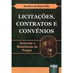 Licitações, Contratos e Convênios: Incluindo a Modalidade de Pregão