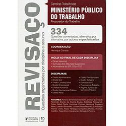 Revisaço: Questões Organizadas por Disciplina e Assunto - Ministério Público do Trabalho Procurador do Trabalho (2013 - Edição 1)