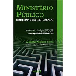 Ministério Público: Doutrina e Regime Jurídico