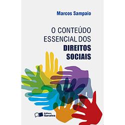 Conteúdo Essencial dos Direitos Sociais, O