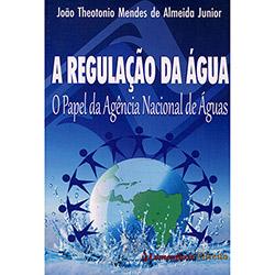 Regulação da Água, A