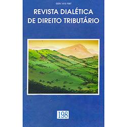 Revista Dialética de Direito Tributário N⺠198