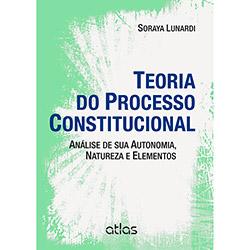 Teoria do Processo Constitucional: Análise de Sua Autonomia, Natureza e Elementos