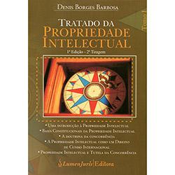 Tratado da Propriedade Intelectual - Tomo I - 2 Tiragem