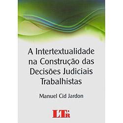 Intertextualidade na Construção das Decisões Judiciais Trabalhistas