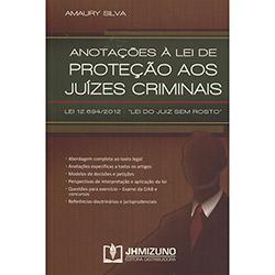 Anotações a Lei de Proteção aos Juízes Criminais