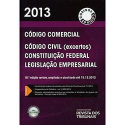 Rt Código 2013: Código Comercial, Código Civil, Constituição Federal, Legislação Empresarial