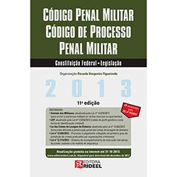 Leis Rideel 2013: Código Penal Militar, Código de Processo Penal Militar, Constituição Federal, Legislação