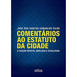 Comentários ao Estatuto da Cidade - 5ª Edição - 2013 - José dos Santos Carvalho Filho