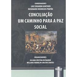 Conciliação: um Caminho para a Paz Social