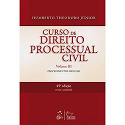 Curso de Direito Processual Civil - Vol.3