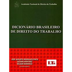 Dicionário Brasileiro de Direito do Trabalho (2013 - Edição 1)