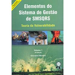Elementos do Sistema de Gestao de Smsqrs - Teoria da Vulnerabilidade - Vol. 1