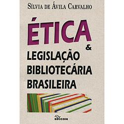 Ética e Legislação Bibliotecária Brasileira