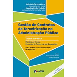 Gestão de Contratos de Terceirização na Administração Pública - Teoria e Prática