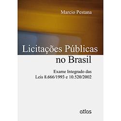 Licitações Públicas no Brasil: Exame Integrado das Leis 8.666/1993 e .520/2002