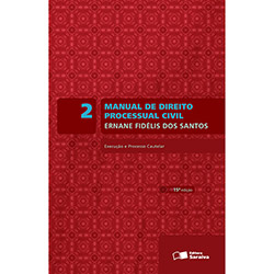 Manual de Direito Processual Civil: Execução e Processo Cautelar - Vol.2
