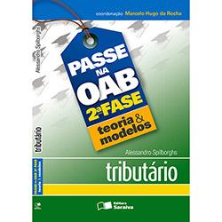Passe na Oab 2ª Fase: Tributário - Teoria e Modelos (2013 - Edição 1)