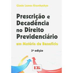 Prescrição e Decadência no Direito Previdenciário