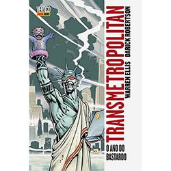 Transmetropolitan: a Ano do Bastardo - Volume 3 - Warren Ellis