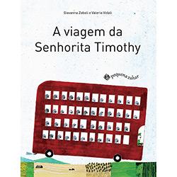 Viagem da Senhorita Timothy, a (2012 - Edição 1)