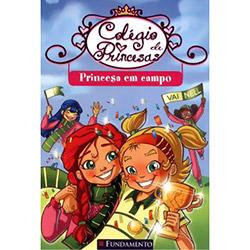 Colégio de Princesas: uma Princesa em Campo