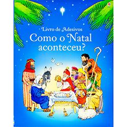 Livro de Adesivos Como o Natal Aconteceu?