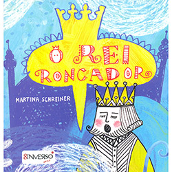 Rei Roncador, O