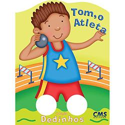 Tom, o Atleta - Coleção Dedinhos