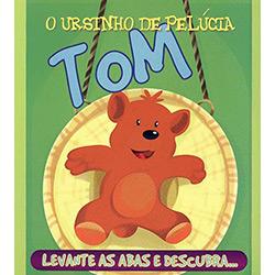 Tom, o Ursinho de Pelúcia - Coleção Esconde-esconde os Brinquedos