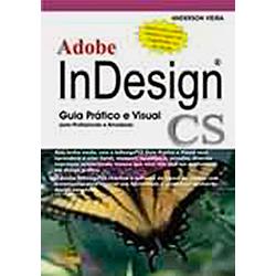 Adobe Indesign Cs - Guia Pratica Visual