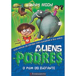 Aliens Podres: o Pum do Elefante - Vol. 2