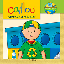 Caillou Aprende a Reciclar (2013 - Edição 1)