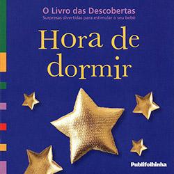 Hora de Dormir (2013 - Edição 1)