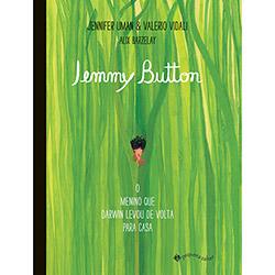 Jemmy Button: Menino Que Darwin Levou de Volta para Casa (2012 - Edição 1)