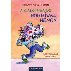 Horrível Henry: a Calcinha do Horrível Henry