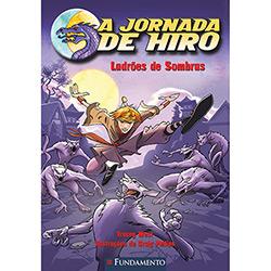 Jornada de Hiro: Ladrões de Sombras, A