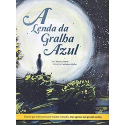 Lenda da Gralha Azul, A