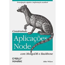 Construindo Aplicações Node Com Mogodb e Backbone