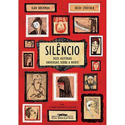 Silêncio - Doze Histórias Universais Sobre a Morte
