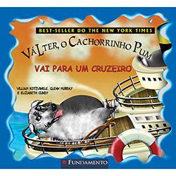 Válter, o Cachorrinho Pum: Vai para um Cruzeiro -vol. 4