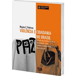 Violencia e Cidadania no Brasil