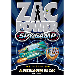 Zac Power Spy Camp: a Decolagem de Zac