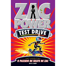 Zac Power Test Drive: Vol. 12: o Passeio de Skate de Zac