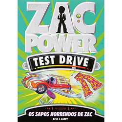 Sapos Horrendos de Zac, os - Vol. 5 - Coleção Zac Power Test Drive