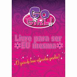 Livre para Ser Eu Mesma - Coleção Go Girl