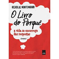 Livro do Porquê, O: a Vida Se Encarrega das Respostas (2013 - Edição 1)