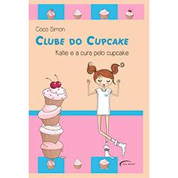 Clube do Cupcake: Katie e a Cura pelo Cupcake (2013 - Edição 1)
