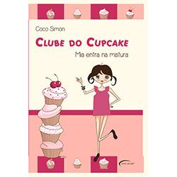 Clube do Cupcake: Mia Entra na Mistura (2013 - Edição 1)